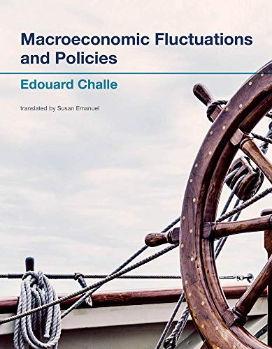 Macroeconomic Fluctuations and Policies (The MIT Press) (English Edition)