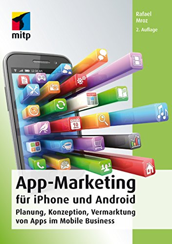 App-Marketing für iPhone und Android (mitp Business)
