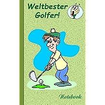 Weltbester Golfer: Motiv Notizbuch, Notebook, Einschreibbuch, Tagebuch, Kritzelbuch im praktischen Pocketformat