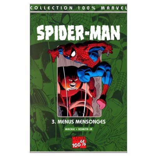 Spider-Man Tome 3 : Menus mensonges