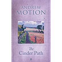 The Cinder Path by Sir Andrew Motion (2009-04-16)