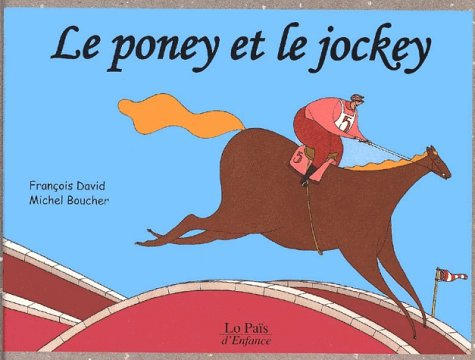 "<a href=""/node/8476"">Le poney et le jockey</a>"