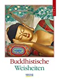 Buddhistische Weisheiten 2017: Literatur-Wochenkalender