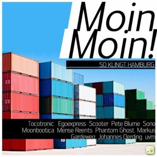 Moin, Moin! So klingt Hamburg