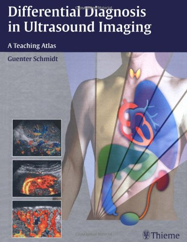 Differential Diagnosis In Ultrasound Imaging: A Teaching Atlas