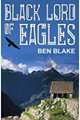Black Lord of Eagles: Volume 1 (The Blessed Land) Paperback