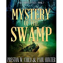 Mystery of the Swamp (The Louisiana Files Book 2) (English Edition)