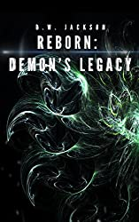 Reborn: Demon's Legacy (English Edition)