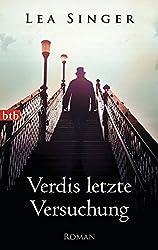 Verdis letzte Versuchung: Roman
