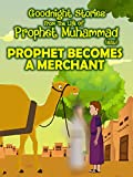Clip: Prophet Becomes a Merchant - From the life of Prophet Muhammad [OV]