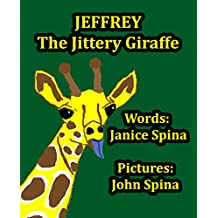 Jeffrey the Jittery Giraffe