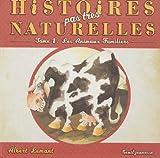 Histoires pas très naturelles Tome 1 : Les animaux familiers