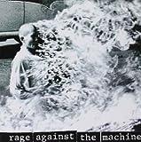 Rage against the Machine / Rage Against the Machine | Rage Against the Machine