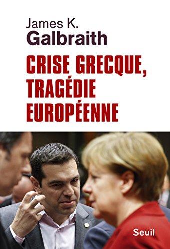 Crise grecque, tragdie europenne