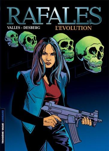 Rafales - tome 2 - Evolution (L') par Desberg Stephen