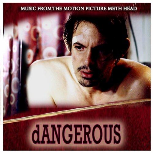 Dangerous (From