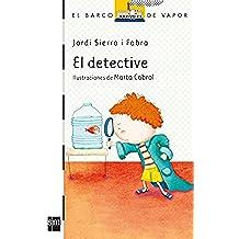 El detective (El Barco de Vapor Blanca)