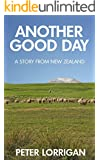 Another Good Day: A Story From New Zealand