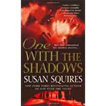 One with the Shadows (The Companion Series) by Susan Squires (2007-11-27)