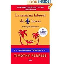 La semana laboral de 4 horas (DIVULGACIÓN) (Spanish Edition)