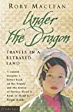 Under the Dragon: Travels In Burma