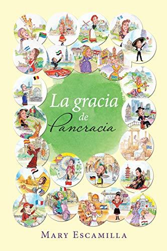 La Gracia De Pancracia por Mary Escamilla