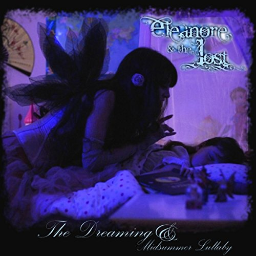 The Dreaming / Midsummer Lullaby