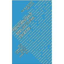 Tendencias en Lectura digital: cómo comprender el fenómeno del libro digital en 36 post