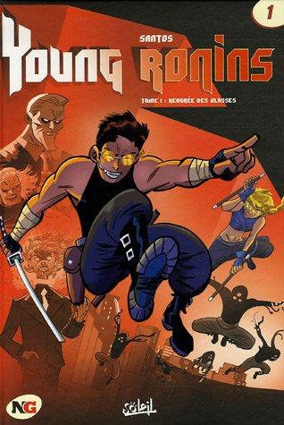 Young Ronins, Tome 1 : Rentrée des classes