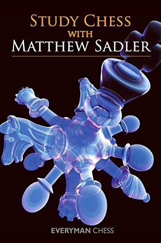 Study Chess with Matthew Sadler (Everyman Chess) por Matthew Sadler