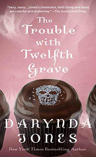 The Trouble with Twelfth Grave: A Charley Davidson Novel