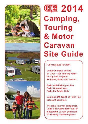 Cade'S Camping, Touring & Motor Caravan Site Guide 2014 (Cade's Guides) by Reg Cades (2013) Paperback