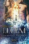 Lucem: la espada de los dioses: Volume 5 par Jessica Galera Andreu