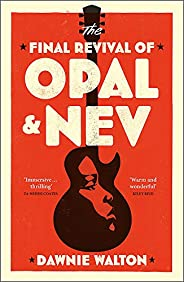The Final Revival of Opal &