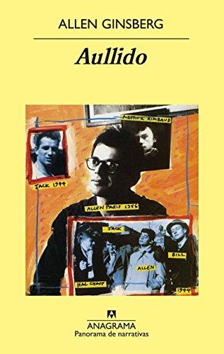 Aullido (Panorama de narrativas) por Allen Ginsberg