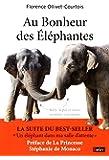 Au Bonheur des Elephantes - Baby, Népal et... autres aventures vétérinaires