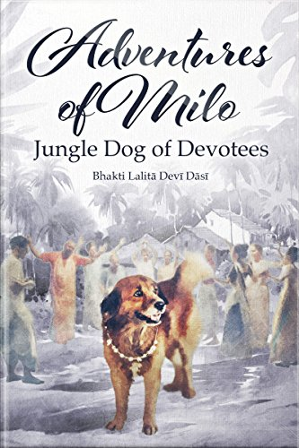 Adventures of Milo: Jungle Dog of Devotees (English Edition)