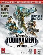 Unreal Tournament 2003 - Prima's Official Strategy Guide de Prima Development