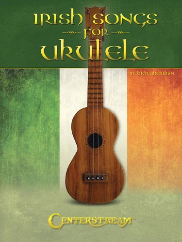 Irish Songs for Ukulele by Dick Sheridan (2012-07-01)