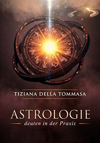 Astrologie II: Deuten in der Praxis