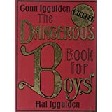 The Dangerous Book for Boys by Conn Iggulden (2006-06-05)