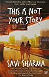Sometimes, you do not write your story, it writes you. You don't choose your story, it chooses you.  But would you believe it if someone told you, 'This is Not Your Story'? Would you have the courage to rewrite it?  Shaurya, a CA student. This is his...