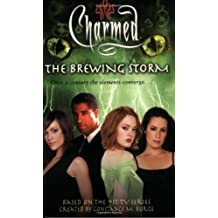 The Brewing Storm (Charmed) by Paul Ruditis (2004-07-06)
