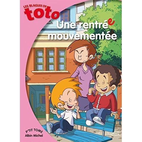Les Blagues de Toto : Une rentrée mouvementée (2015-09-02)