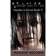 My Favorite Color No More (Injustice is Served Book 7) (English Edition)
