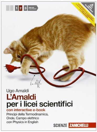 Amaldi per i licei scientifici. Con physics in english. Con interactive e-book. Con espansione online: 2