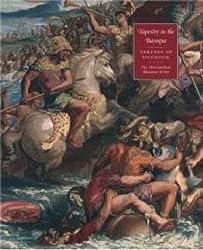 Tapestry in the Baroque: Threads of Splendor (Metropolitan Museum of Art Publications)