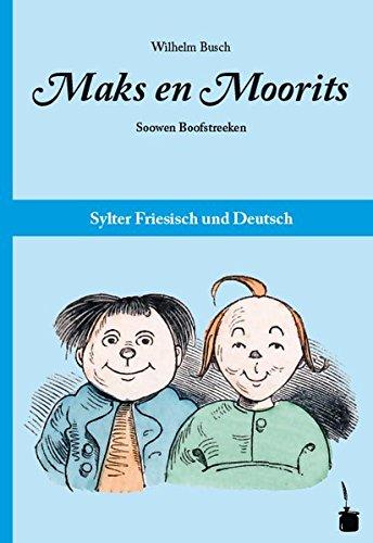 Maks en Moorits: Soowen Boofstreeken -- Sylter Friesisch und Deutsch