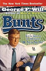 Bunts by George F. Will (1999-03-04)