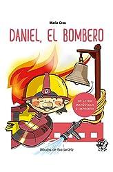 Descargar gratis Daniel el bombero: En letra MAYÚSCULA y de imprenta: libros para niños de 4 y 5 años: 1 en .epub, .pdf o .mobi